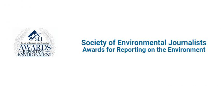 SEJ Annual Awards for Reporting on the Environment 2018
